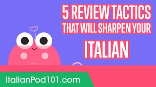 5 Review Tactics That Will Sharpen Your Italian