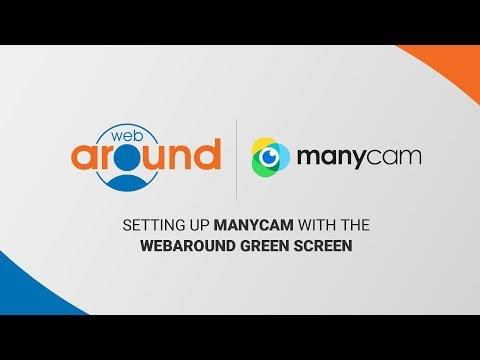 How to Set up Manycam Chroma Key with the Webaround Green Screen