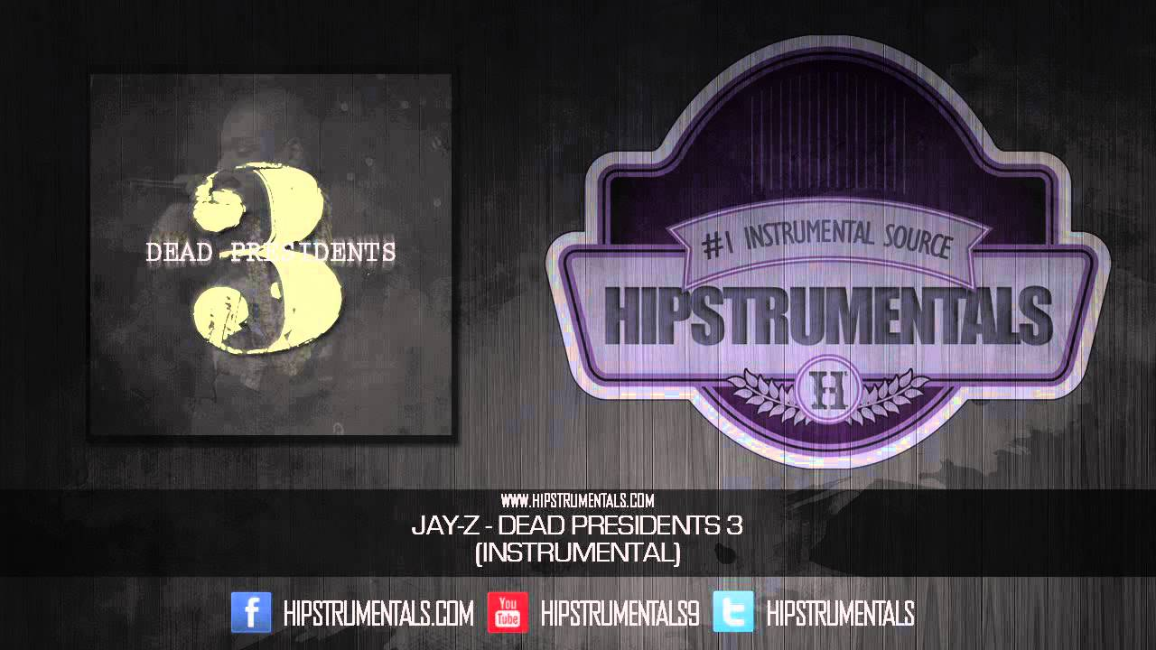 Jay z dead presidents 3 instrumental download link youtube jay z dead presidents 3 instrumental download link malvernweather Image collections