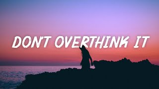 yaeow - don't overthink it (Lyrics)