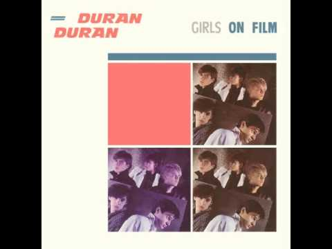 Duran Duran - Girls On Film (Extended Night Version)