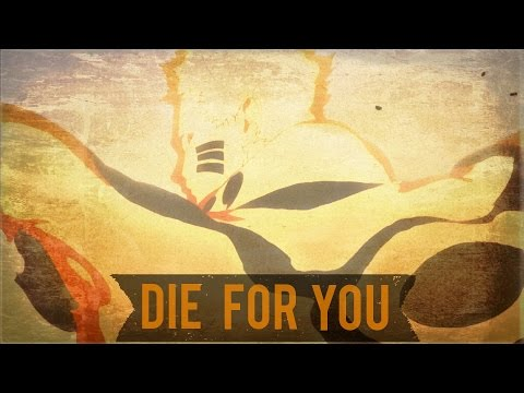 Naruto Shippuden「AMV」- Die For You.ᴴᴰ