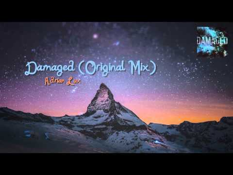 Adrian Lux - Damaged (Original Mix)