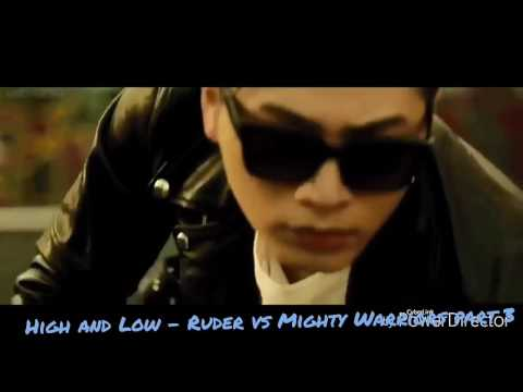 High and Low - Ruder vs Mighty Warriors part 3