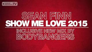 Sean Finn - Show Me Love (Original Mix)