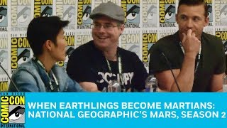 National Geographic's Mars, Season 2 Panel | San Diego Comic-Con 2018