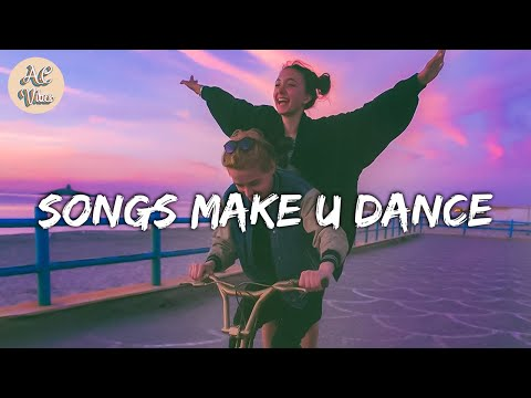 Playlist of songs that'll make you dance ~ Feeling good playlist