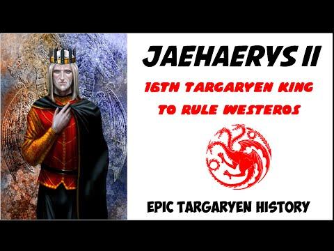 Jaehaerys II: 16th Targaryen King to rule Westeros