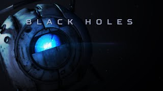 Aviators - Black Holes (Portal 2 Song)