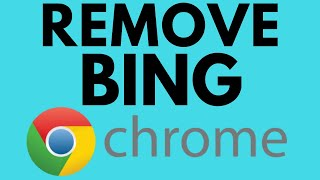 How To Fix Google Chrome Search Engine Changing To Bing - Remove Bing Search