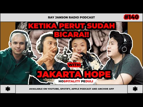 #140 JAKARTA HOPE (HOspitality PEduli) with Kiki Moka, Qemal, Erik   FnB Podcast   Ray Janson Radio