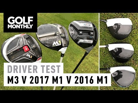 Taylormade M3 Vs 2017 M1 2016 Driver Test Golf Monthly You