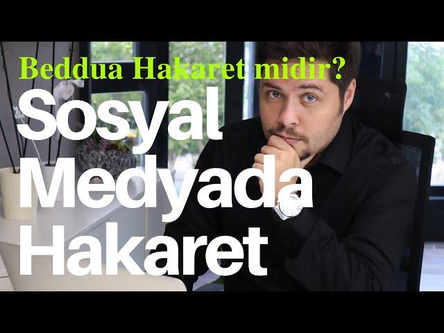 Sosyal Medyada Hakaret