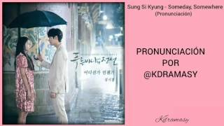 Gambar cover [Sub. Pron] Sung Si Kyung - Someday, Somewhere (Legend Of The Blue Sea OST) Parte 5