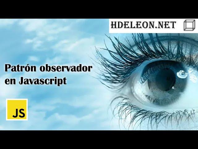 Patrón observador en Javascript 👀