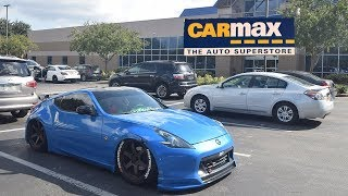 I Took My HEAVILY Modified 370z To CarMax!! (Lowest offer EVER!!)