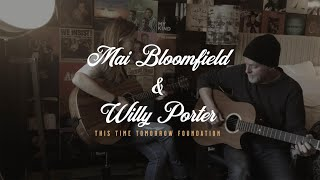 TTTF Room Sessions - Mai Bloomfield & Willy Porter