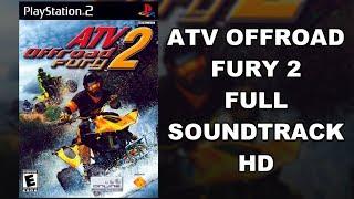ATV Offroad Fury 2 - Full Soundtrack HD