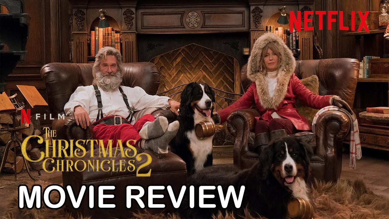 Download The Christmas Chronicles Part 2 - Movie Review