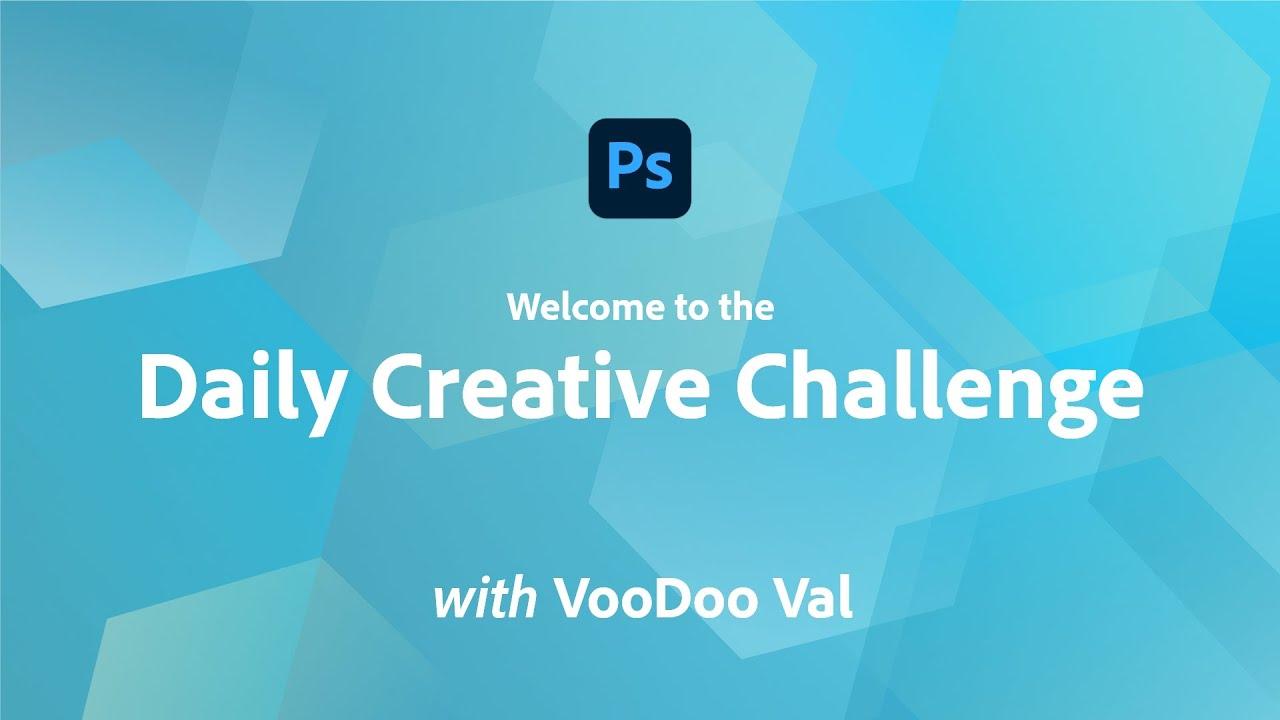 Photoshop Daily Creative Challenge - Welcome
