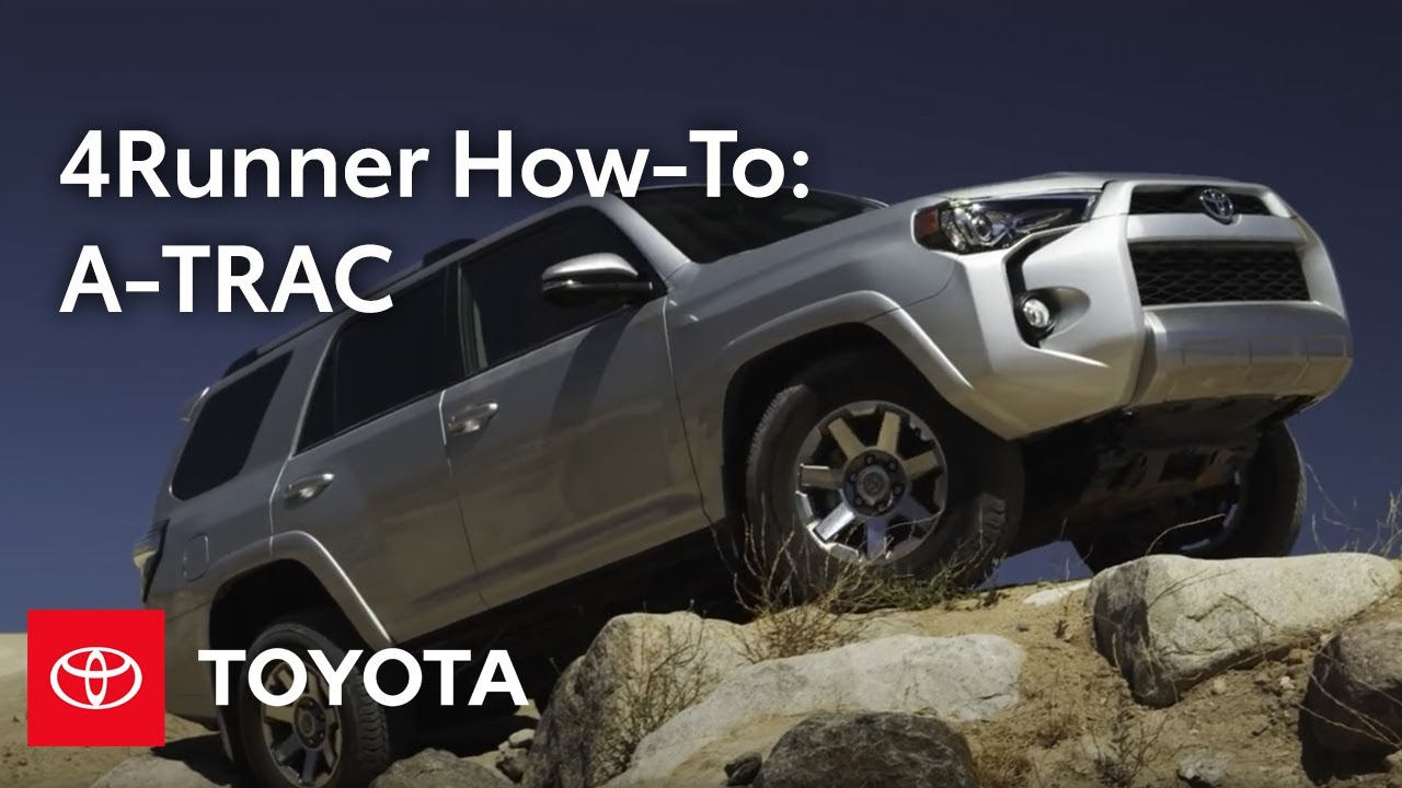 2014 4Runner How-To: A-TRAC | Toyota