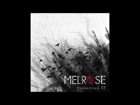 MELROSE - If I...
