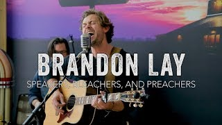 Brandon Lay Speakers, Bleachers and Preachers.mp3