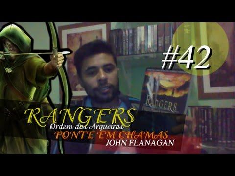 rangers-ordem-dos-arqueiros-2.-ponte-em-chamas---john-flanagan