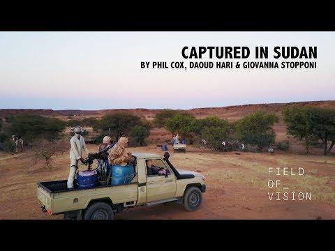 Field of Vision - Captured in Sudan