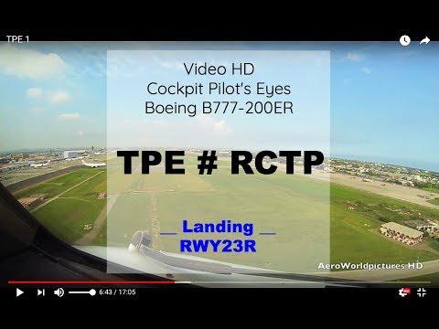 Cockpit   Landing ✈ TAIPEI ( TPE / RCTP ) TAIWAN ✈ B777 - RWY23R [HD]