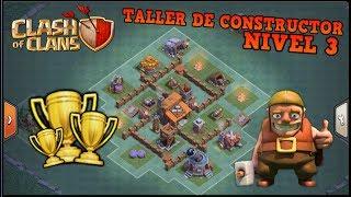 EL MEJOR DISEÑO DE ALDEA TALLER DE CONSTRUCTOR NIVEL 3 [CLASH OF CLANS]
