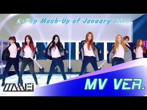 [mv-ver.]-k-pop-mash-up-of-january-2016-(34-in-1)-(by-m-wei)