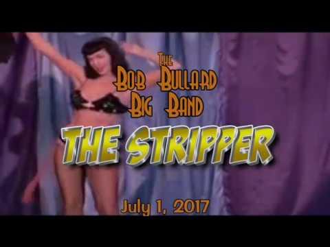 Bob Bullard Big Band-The Stripper
