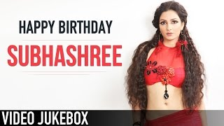 Subhashree | Birthday Special | Video Jukebox | বাংলা | 2015