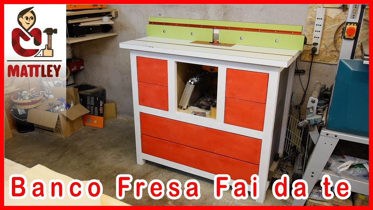 come costruire un banco fresa fai da te parte 2 youtube