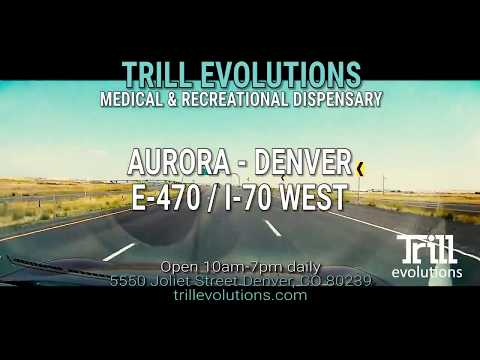Dispensary Near Aurora - Trill Evolutions