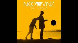 Nico & Vinz Am I Wrong 1 Hour (Lyrics in Description) Mp3