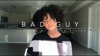 Bad Guy (cover) By Billie Eilish Video