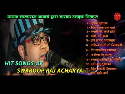 Swaroop Raj Acharya Best Songs from Bindabasini Music || Audio Jukebox || Volume - 3 || 2073