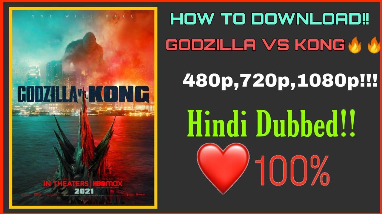 Download Godzilla vs Kong!!! Full movie 480p,720p,1080p 100% working👍👍👍❤️❤️🔥🔥