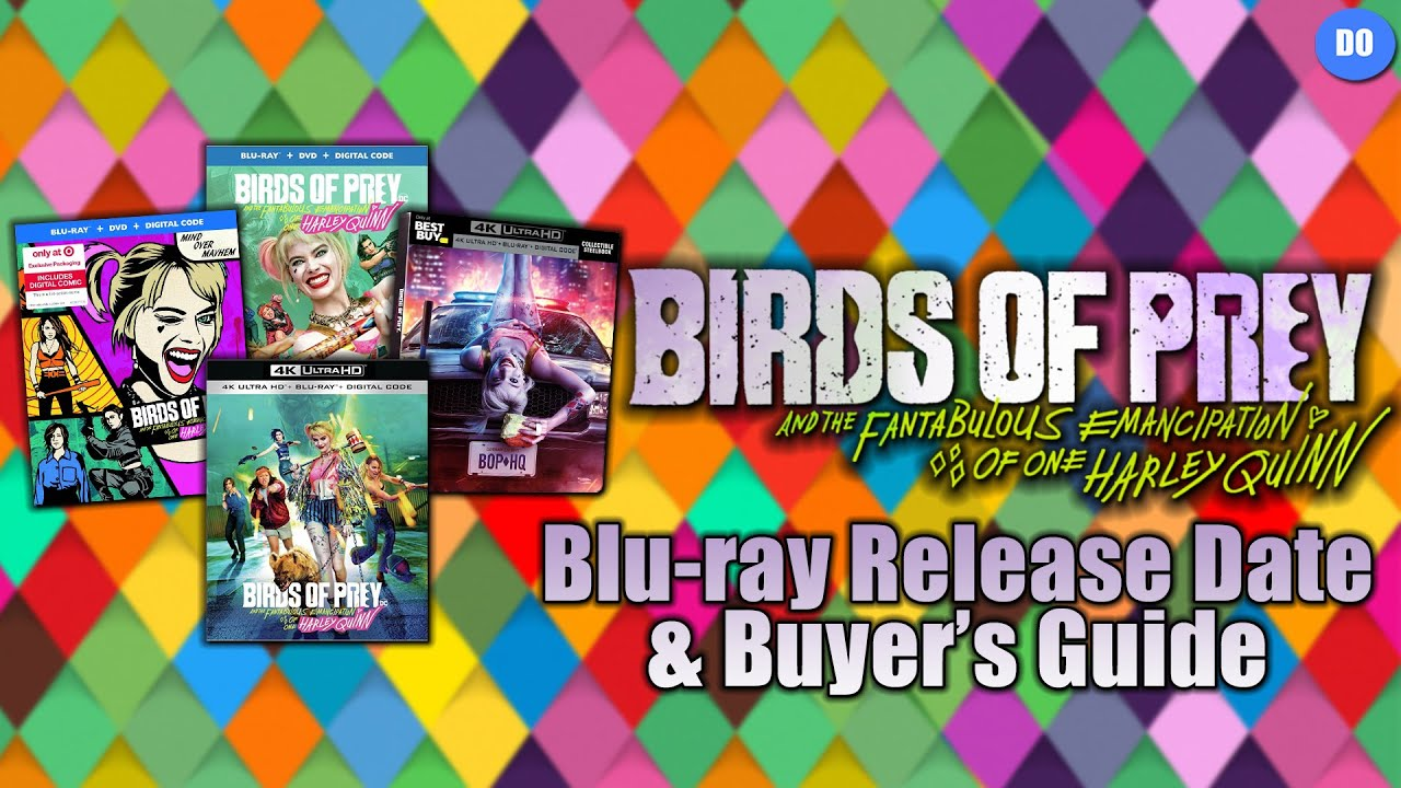 Birds Of Prey Blu Ray Release Date Buyer S Guide Youtube
