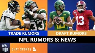 NFL Rumors: Tua Draft Fall & Justin Herbert? + Trade Rumors On Jamal Adams, Leonard Fournette, 49ers