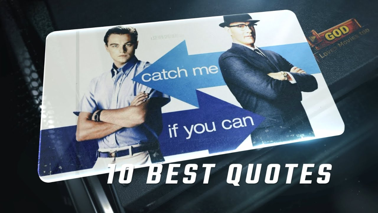 Catch Me If You Can 2002 10 Best Quotes Youtube