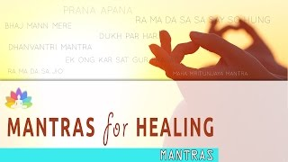 8 POWERFUL MANTRAS for HEALING