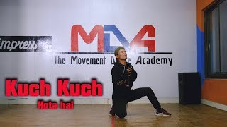 Kuch Kuch Hota Hai | Lyrical Dance Choreography By: Mann Thapa | The Movement Dance Academy