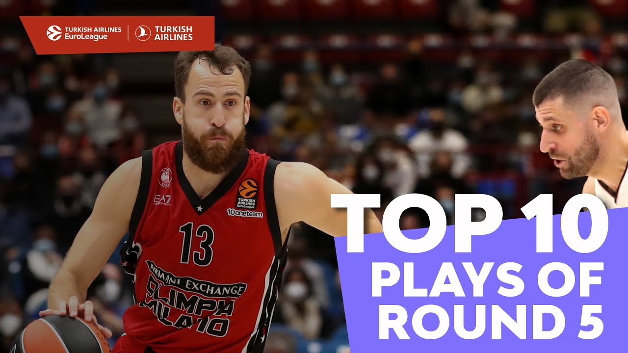 Top 10 Plays   Round 5   Turkish Airlines EuroLeague
