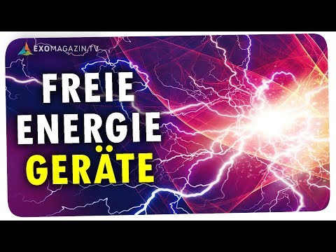 FREIE ENERGIE GERÄTE - Die Energierevolution in den Startlöchern | ExoMagazin