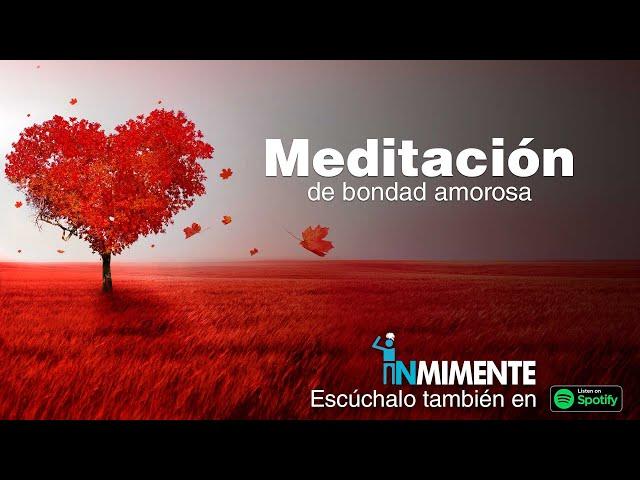 Meditación de Bondad Amorosa