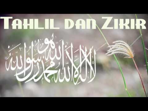 Tahlil Arwah Dan DZikir Full audio 2015