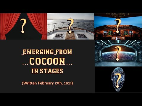 Emerging From Cocoon...In...Stages...